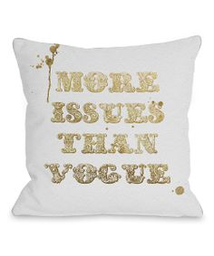'More Issues Than Vogue' Throw Pillow