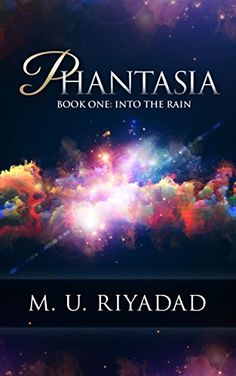 PHANTASIA (Book One: Into the Rain) - http://freebiefresh.com/phantasia-book-one-into-the-rain-free-kindle-review/