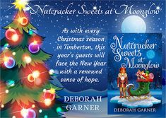 Nutcracker Sweets at Moonglow (The Moonglow Christmas Series Book by Deborah Garner book tour badge Badge, Sweets, Tours, Seasons, Christmas Ornaments, Book Reviews, Holiday Decor, Giveaways, Birthday