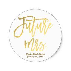 Future Mrs. Faux Gold Foil Modern Script Favor Classic Round Sticker - bridal gifts bride wedding marriage