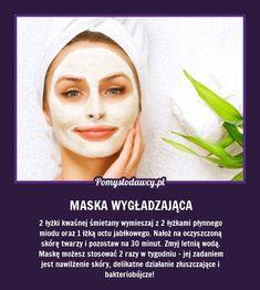 REWELACYJNA MASKA WYGŁADZAJĄCA - ZRÓB JĄ SAMA! Diy Beauty, Beauty Makeup, Hair Makeup, Cosmetic Treatments, Skin Treatments, Face Care, Skin Care, Beauty Habits, Natural Cosmetics