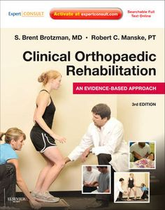 Clinical Orthopaedic Rehabilitation: An Evidence-Based Approach - Expert Consult: Print and Online (Expert Consult Title: Online + Print) Hardcover ? Bursitis Hip, Self Treatment, Sprained Ankle, Regenerative Medicine, Sports Medicine, Medical Advice, Dentistry, Textbook, At Home Workouts