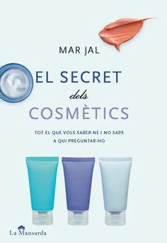 El secret dels cosmètics, de Mar Jal, publicat per La Mansarda Editorial http://www.neuschorda.com/noticies/811/el-secret-dels-cosmetics-mar-jal