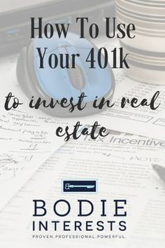 """If you have a 401k, you may be wondering how you can put it to best use. You can take this bit of money out of your paycheck before taxes are deducted. Many people put it in a savings account or a retirement plan. Another option is to use it for real estate investments. """