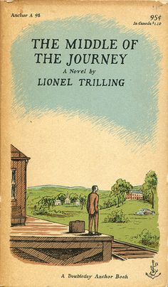The Middle of the Journey by Lionel Trilling; cover by Edward Gorey