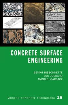 Concrete Surface Engineering (Modern Concrete Technology) by Benoit Bissonnette http://www.amazon.com/dp/1498704883/ref=cm_sw_r_pi_dp_vhzVwb1H5JRPY