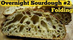 Overnight Sourdough Bread Part 2  How to Fold- Super Sticky Wet Dough