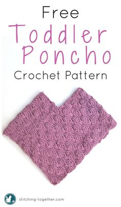 Free pattern for a toddler size crochet poncho. Easy to make and great for kids.