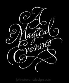 Magical Evening /Title calligraphy for special event. Written with pen on rough paper. - John Stevens        * Previous      * Next      * Close