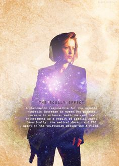 The Scully Effect... I love this even more because it has actually been proven to be true.