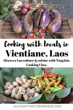Want to get the hang of Lao food and discover more about Lao culture? Immerse yourself in an authentic, home-based Lao cooking class at Tang Kin Cooking Class Vientiane Laos Desserts, Laos Culture, Pakse, Egg Mayonnaise, Laos Travel, Laos Food, Coconut Custard, Vientiane, Luang Prabang