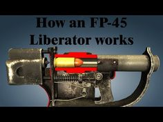 How an FP-45 Liberator works - YouTube