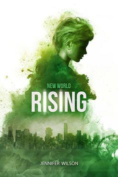 Rising (New World #1) by Jennifer Wilson - January 5th 2016 by Oftomes Publishing