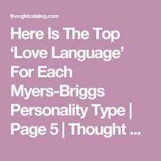 Here Is The Top 'Love Language' For Each Myers-Briggs Personality Type | Page 5 | Thought Catalog
