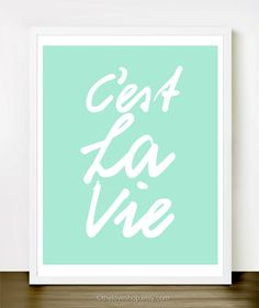 $20 C'est La Vie 8x10 inch Print on A4 in by theloveshop