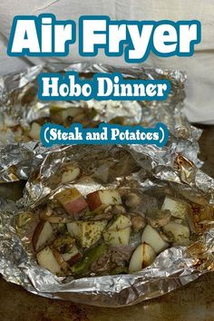 The Air Fryer Steak Hobo Dinner Recipe is an all-in-one recipe that is filled with juicy and flavorful steak, potatoes, peppers, mushrooms, and a handful of seasonings. recipes oven Hobo Dinner in The Air Fryer Oven (Steak and Potato Foil Packet) Air Fryer Oven Recipes, Air Frier Recipes, Air Fryer Dinner Recipes, Hobo Dinner Recipes, Hobo Dinners, Cooks Air Fryer, Air Fryer Steak, Chefs, Foil Packet Potatoes