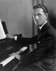 George Gershwin - musician pianist and great American composer.