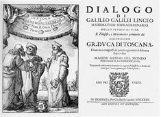 "Books That Changed Science Forever  By Tanya Lewis  ""Dialogue Concerning the Two Chief World Systems"" by Galileo Galilei, 1632"