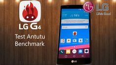LG G4 - Test Antutu Benchmark