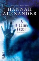 A Killing Frost (A River Dance Novel, 1) by Hannah Alexander