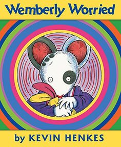 Wemberly Worried by Kevin Henkes - Children's Books Read Aloud Beginning Of The School Year, First Day Of School, Starting School, Starting Kindergarten, Kindergarten Books, School Starts, Middle School, Helping Children With Anxiety, Kevin Henkes Books