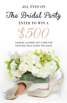 chance to win a USD500 gift card to Chinese Laundry! You and the bridal ...