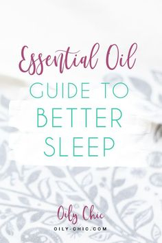 Essential Oils for Sleep Are Not Overrated! Here's the Best Essential Oils for Sleep & Relaxation and how to use them! Essential Oils For Sleep, Best Essential Oils, Sleep Relaxation