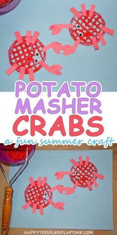 Potato Masher Crabs – HAPPY TODDLER PLAYTIME Summer is full of visiting different places with new animals. Here is a fun craft to make crabs using a potato masher! Great for toddlers and preschoolers! #summeractivities #kidsscraft