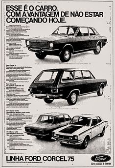 Anúncio Ford Corcel - 1974 Old Advertisements, Car Advertising, Vintage Ads, Vintage Posters, 70s Cars, Ford Maverick, Old Ads, Ms Gs, Cars And Motorcycles