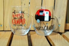 Hey, I found this really awesome Etsy listing at https://www.etsy.com/listing/273210600/happy-camper-wine-glass-set-happy-camper