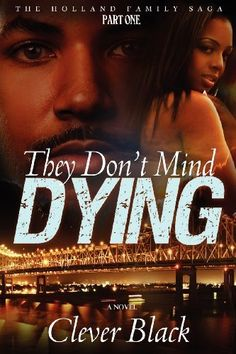 The Holland Family Saga Part One: They Don't Mind Dying by Clever Black, http://www.amazon.com/gp/product/0985350903/ref=cm_sw_r_pi_alp_O59Rpb0G5SQCB