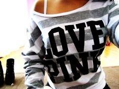 Love Pink (Victoria Secret) !