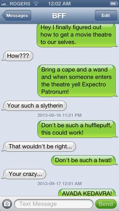 Harry Potter! Text conversation with BFF! ( and they don't wear capes they wear robes)