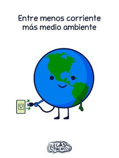 Medio ambiente :)- The less electricity we use, the better it is for the environment. Environmental Engineering, Environmental Issues, Spanish Teaching Resources, Teaching Tools, Planet Love, Save The Planet, Global Citizenship, Spanish Jokes, Love The Earth