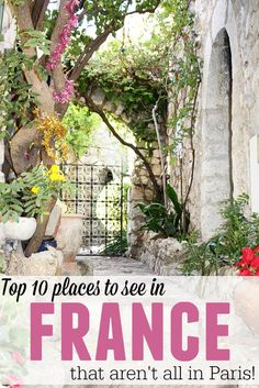 10 places to see in France that aren't all in Paris!  Such great tips on fun things to do