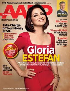 Latin Sensation Gloria Estefan Embraces The Rhythm of Life & Love After 50 in the August/September Issue of AARP The Magazine.