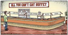 All You Can't Eat Buffet | By: Dan Piraro from Bizarro Comics, via Laughing Squid (#lactoseintolerant #glutenintolerance #webcomics)