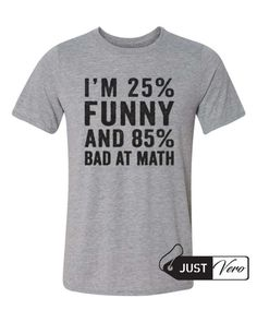 funny and bad at math quote T shirt size XS – 5XL