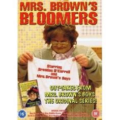 Mrs Browns Boys - Bloomers --- http://www.amazon.com/Mrs-Browns-Boys-Bloomers/dp/B005QOZKM8/?tag=davsyspvtltd-20