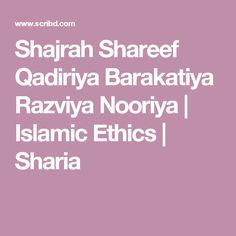 Shajrah Shareef Qadiriya Barakatiya Razviya Nooriya | Islamic Ethics | Sharia