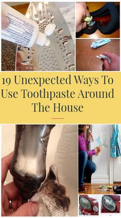 19 Unexpected Ways To Use Toothpaste Around The House