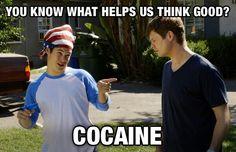 No cocaine, yes ganja...