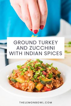 A fast and healthy weeknight dinner recipe, ground turkey is sauteed with seasonal vegetables and simmered in a fragrant Indian spiced tomato sauce. Easy Turkey Recipes, Gluten Free Recipes, Healthy Recipes, Lemon Bowl, Healthy Weeknight Dinners, Turkey Dishes, Vegetable Seasoning, Ground Turkey, Kitchen Recipes