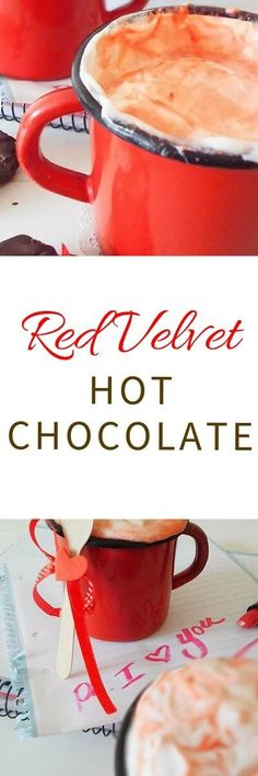 You´ve got to try this Red Velvet Hot Chocolate! Recipe from FlavoursandFrosting.com