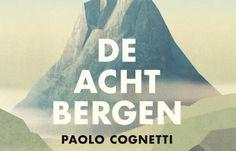 De acht bergen | Paolo Cognetti