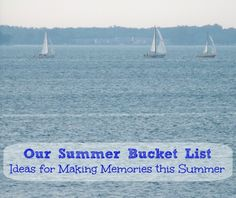 Summer Bucket List: Ideas for Making Memories for Summer from @Jacquie {KC Edventures with Kids}