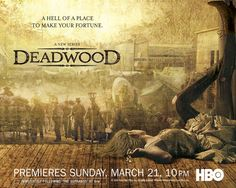 Shakespeare meets the Old West Deadwood South Dakota, Instant Video, Soundtrack, Top Tv Shows, Free Tv Shows, Best Tv Shows, Favorite Tv Shows, Drama Series, Hbo Series