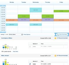 Site & App for college students to manage their schedule, grades, etc.  Check to see if your college is on their site.