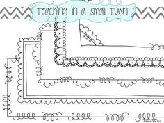 Doodle art borders | Found on teachinginasmalltown.blogspot.com