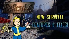 FALLOUT 4 Update 1.6 Patch Notes - New Survival Features & Bug Fixes!